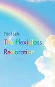 The Plexiglass Restoration