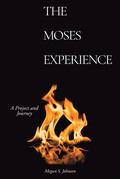 The Moses Experience