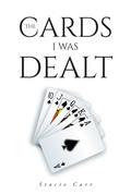 The Cards I Was Dealt
