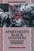 Apartheid's Black Soldiers
