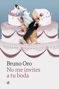 No me invites a tu boda