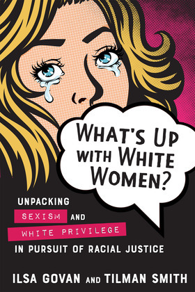 What's Up with White Women?