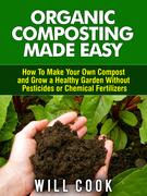 Organic Composting Made Easy
