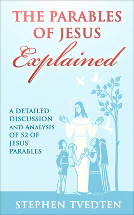 The Parables of Jesus Explained