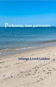 Parkinson, mon partenaire
