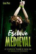Esclave Médiéval