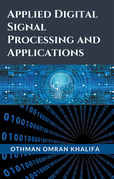 Applied Digital Signal Processing and Applications
