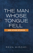 The Man Whose Tongue Fell  and Other Stories