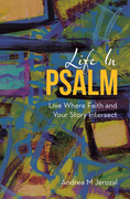 Life in Psalm