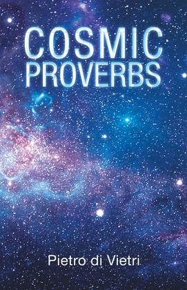 Cosmic Proverbs