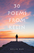 30 Poems from Kelin