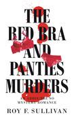 The Red Bra and Panties Murders