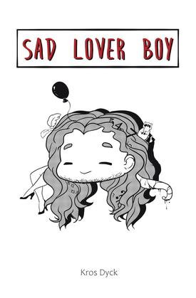 Sad Lover Boy