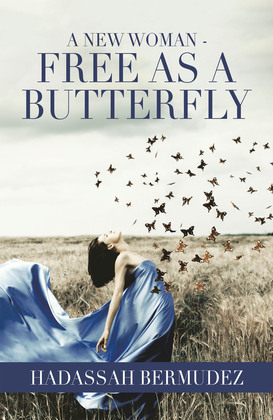 A New Woman - Free as a Butterfly
