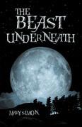 The Beast Underneath