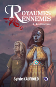 Royaumes ennemis 3