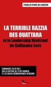 LA TERRIBLE RAZZIA DES OUATTARA