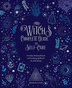 The Witch's Complete Guide to Self-Care