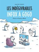Les Indegivrables - Infox À Gogo