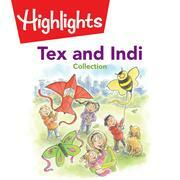 Tex and Indi Collection
