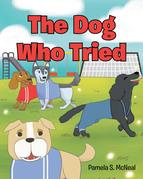 The Dog Who Tried