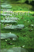 My Different Walks of Life
