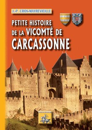Petite Histoire de la vicomté de Carcassonne