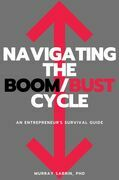 Navigating the Boom/Bust Cycle