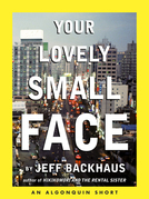 Your Lovely Small Face