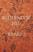 Blütenlese 2021 - Band 2