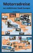 Motorradreise zur südlichsten Stadt Europas