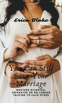 you can still save your marriage