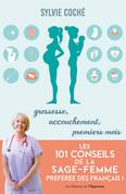 Les 101 conseils de la sage-femme préférée des français
