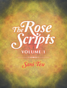 The Rose Scripts