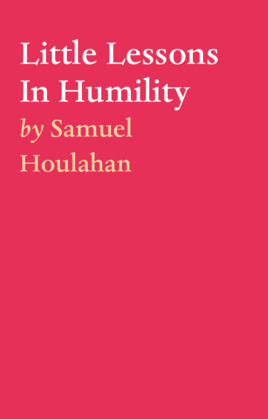 Little Lessons In Humility