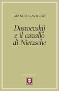 Dostoevskij e il cavallo di Nietzsche