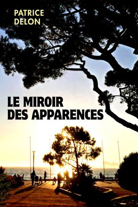 Le Miroir des apparences