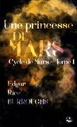Une princesse de Mars (Le conquérant de la planète Mars)