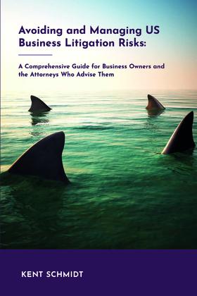 Avoiding and Managing Us Business Litigation Risks