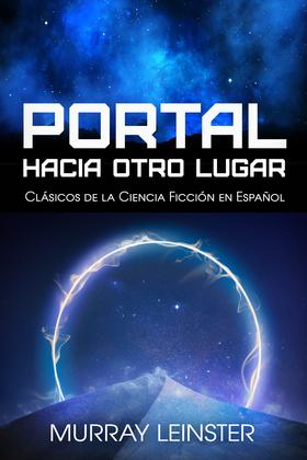 Portal Hacia Otro Lugar