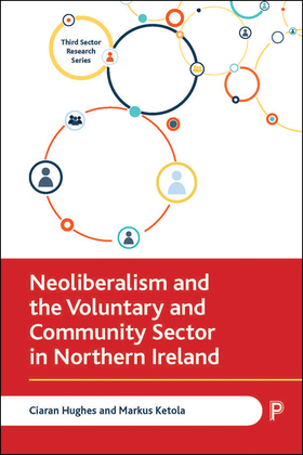 Neoliberalism and the Voluntary and Community Sector in Northern Ireland