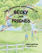 The Sparkling Adventures of Becky and Friends