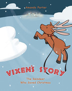 Vixen's Story: The Reindeer who Saved Christmas