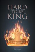 Hard to be King