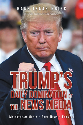 Trump's Daily Domination of the News Media