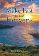 Make Fast to the Heavens