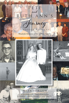 Pete And Ruth Ann's Journey Through 59 Years