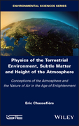 Physics of the Terrestrial Environment, Subtle Matter and Height of the Atmosphere