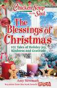 Chicken Soup for the Soul: The Blessings of Christmas