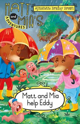 Matt and Mia's Adventures: Matt and Mia Help Eddy